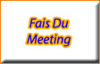 fais-du-meeting.jpg (5318 bytes)